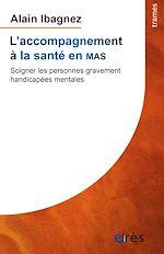 Download this eBook L'accompagnement à la santé en MAS