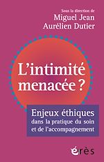 Download this eBook L'intimité menacée ?