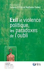 Download this eBook Exil et violence politique, les paradoxes de l'oubli