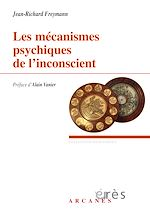 Download this eBook Les mécanismes psychiques de l'inconscient