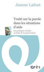 Téléchargez le livre :  Traité sur la parole dans les situations d'aide