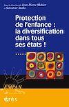 Télécharger le livre :  Protection de l'enfance : la diversification dans tous ses états !