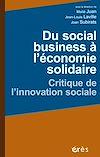 Télécharger le livre :  Du social business à l'économie solidaire