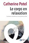 Télécharger le livre :  Le corps en relaxation