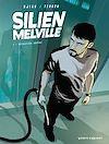 Télécharger le livre :  Silien Melville - Tome 01