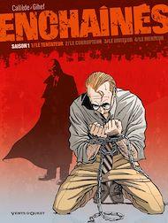 Téléchargez le livre :  Enchaînés - Saison 1 - Tome 01