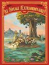 Télécharger le livre :  Le Voyage extraordinaire - Tome 01