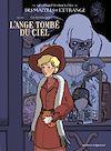 Télécharger le livre :  Les Enquêtes insolites des maîtres de l'étrange - Tome 01
