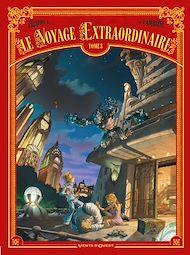 Téléchargez le livre :  Le Voyage extraordinaire - Tome 03