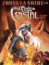 Télécharger le livre :  Le Monde de l'Épée de cristal - Tome 01