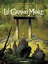 Télécharger le livre :  Le Grand Mort - Tome 06