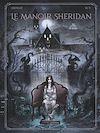 Télécharger le livre :  Le Manoir Sheridan - Tome 01