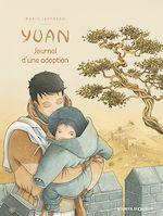 Téléchargez le livre :  Yuan, journal d'une adoption