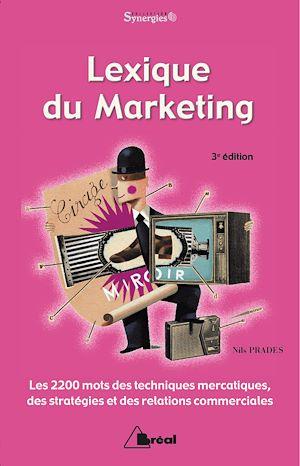 Téléchargez le livre :  Lexique du marketing