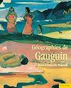 Télécharger le livre :  Géographies de Gauguin