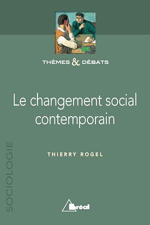 Téléchargez le livre :  Le changement social contemporain