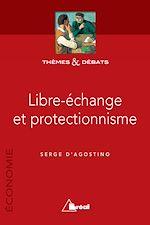 Téléchargez le livre :  Libre-échange et protectionnisme
