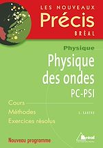 Download this eBook Physique des ondes PC-PSI