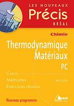 Download this eBook Chimie - Thermodynamique Matériaux PC