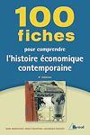 Télécharger le livre :  100 Fiches pour comprendre l'histoire économique contemporaine