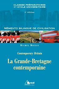Téléchargez le livre :  La Grande-Bretagne contemporaine-Mémento bilingue