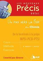 Download this eBook Un pas vers la sup en chimie