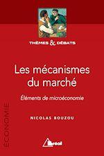 Téléchargez le livre :  Les mécanismes du marché