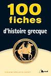Télécharger le livre :  100 fiches d'histoire grecque