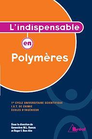 Téléchargez le livre :  L'indispensable en Polymères