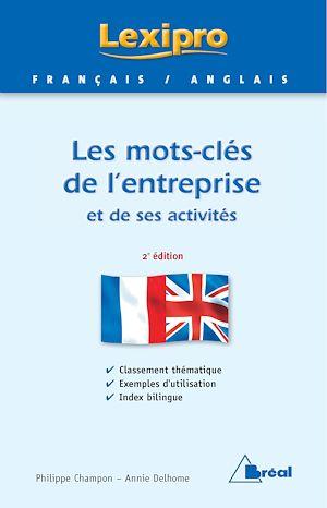 Téléchargez le livre :  Les mots clés de l'entreprise et ses activités - Anglais