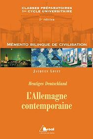 Téléchargez le livre :  L'Allemagne contemporaine-Mémento bilingue