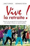 Télécharger le livre :  Vive la retraite !