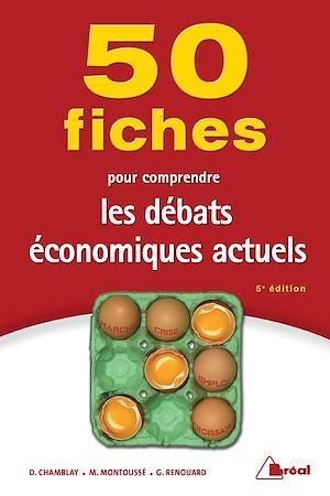 Téléchargez le livre :  50 Fiches pour comprendre les débats économiques actuels - 5e édition