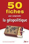 Télécharger le livre :  50 Fiches pour comprendre la géopolitique