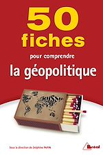 Download this eBook 50 Fiches pour comprendre la géopolitique