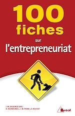 Download this eBook 100 fiches sur l'entrepreneuriat