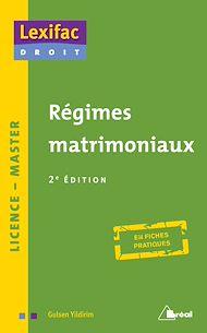 Téléchargez le livre :  Régimes matrimoniaux - 2e édition