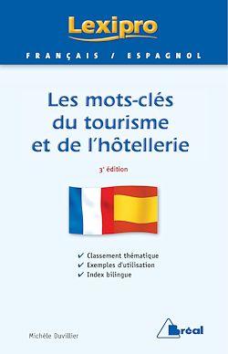 Les mots-clés du tourisme et de l'hôtellerie - Espagnol