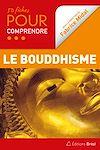 Télécharger le livre :  50 fiches pour comprendre le bouddhisme