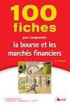 Télécharger le livre :  100 fiches pour comprendre la bourse et les marchés financiers