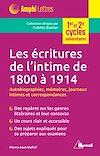 Télécharger le livre :  Les écritures de l'intime de 1800 à 1914