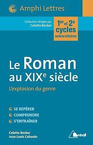 Téléchargez le livre :  Le Roman au XIXe siècle - L'explosion du genre