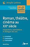 Télécharger le livre :  Roman, théâtre, cinéma au XXeme siècle