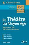 Télécharger le livre :  Le Théâtre au Moyen Age
