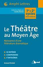 Téléchargez le livre :  Le Théâtre au Moyen Age