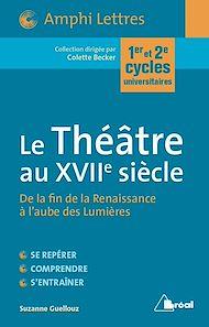 Téléchargez le livre :  Le Théâtre au XVIIe siècle