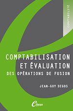 Télécharger cet ebook : Comptabilisation et évaluation des opérations de fusion