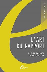 Téléchargez le livre :  L'Art du rapport