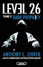 Télécharger cet ebook : Level 26 - tome 2 Dark prophecy