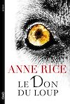 Télécharger le livre :  Le don du loup
